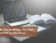 be extraordinary - PMI certifications